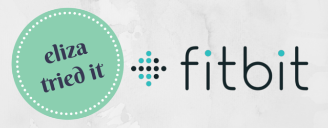 Eliza Tried It: FitBit Review